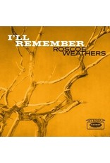 New Vinyl Roscoe Weathers - I'll Remember LP