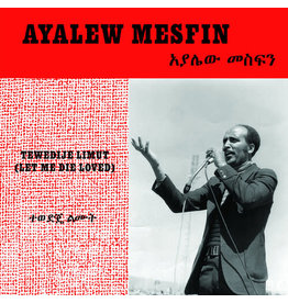 New Vinyl Ayalew Mesfin - Tewedije Limut (Let Me Die Loved) LP