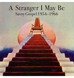 New Vinyl Various - A Stranger I May Be: Savoy Gospel 1954-1966 2LP
