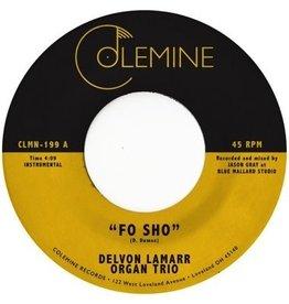 "New Vinyl Delvon Lamarr Organ Trio - Fo Sho (Colored) 7"""