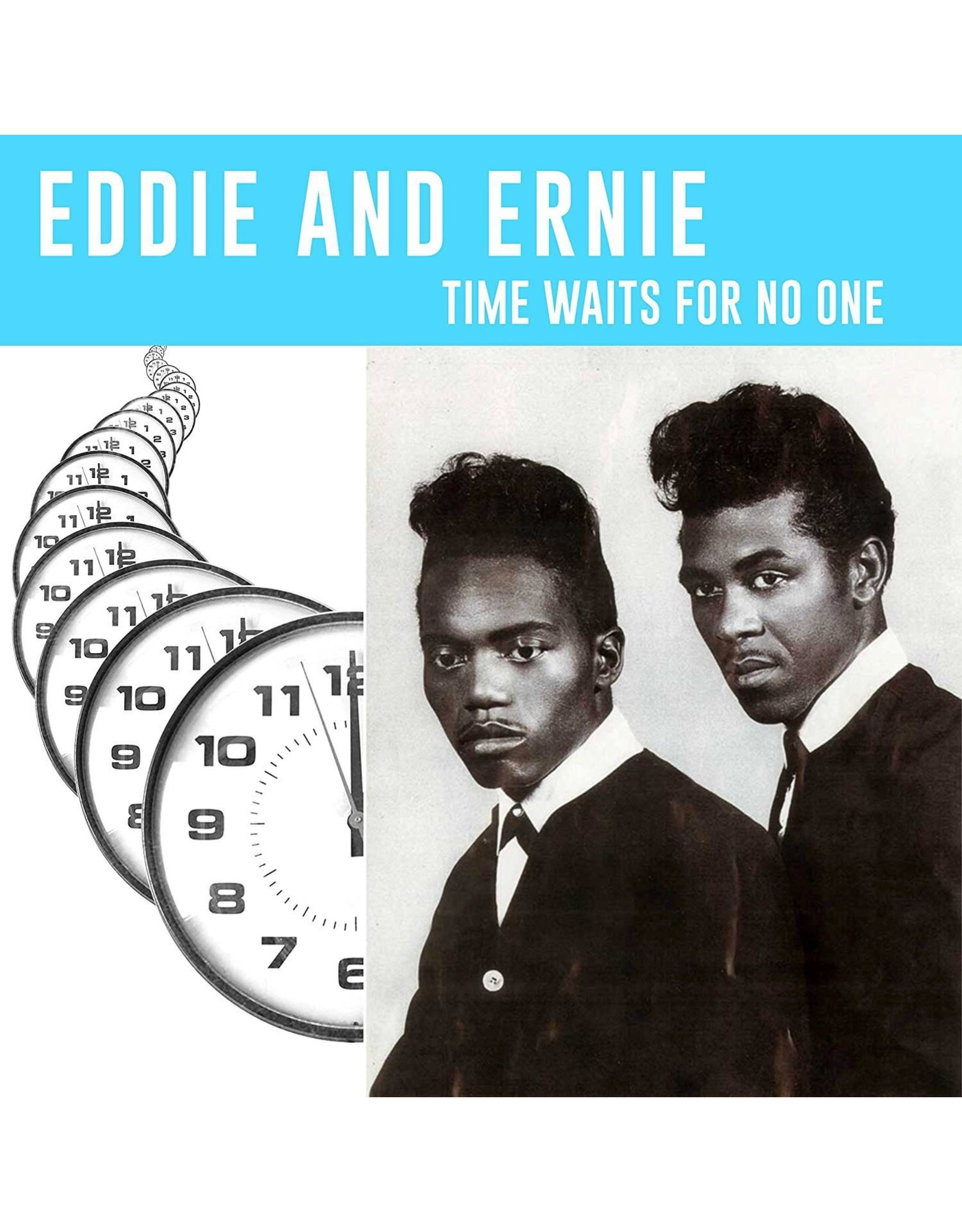 New Vinyl Eddie & Ernie - Time Waits For No One LP