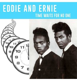New Vinyl Eddie & Ernie - Time Waits For No One LP
