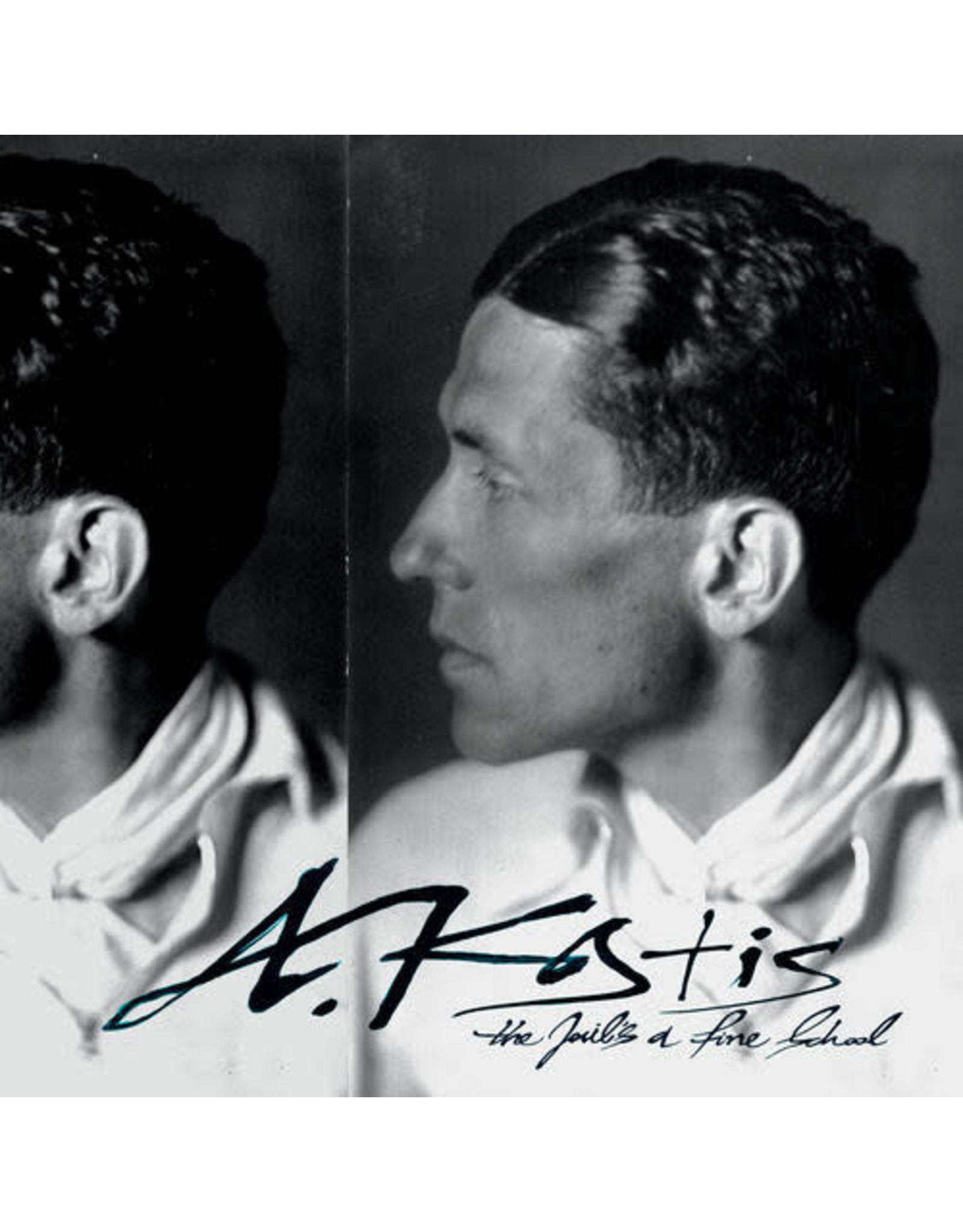 New Vinyl A. Kostis - The Jail's A Fine School LP