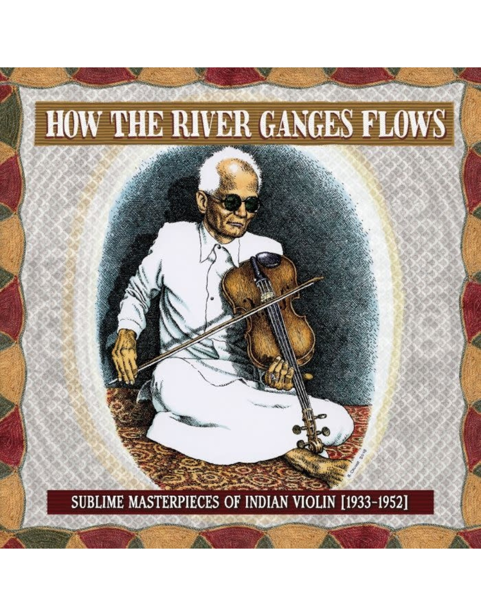 New Vinyl Various - How The River Ganges Flows: Sublime Masterpieces Of Indian Violin, 1933-1952 LP