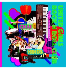 "New Vinyl Chai & Hinds - United Girls Rock'n'roll Club 7"""