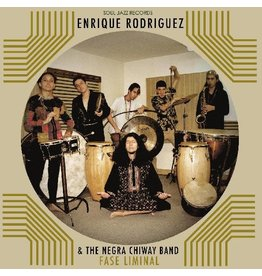New Vinyl Enrique Rodriguez & The Negra Chiway Band - Fase Liminal LP