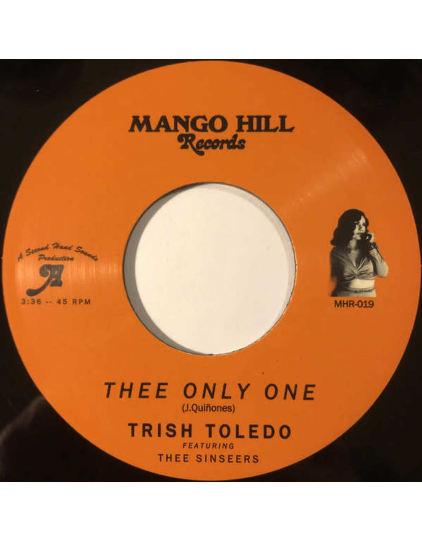 New Vinyl Trish Toledo ft. Thee Sinseers - Thee Only One 7""