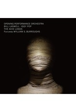 New Vinyl Opening Performance Orchestra ft. Bill Laswell & Iggy Pop - The Acid Lands LP