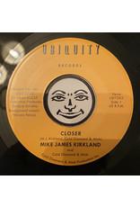 "New Vinyl Mike James Kirkland w/ Cold Diamond & Mink - Closer 7"""