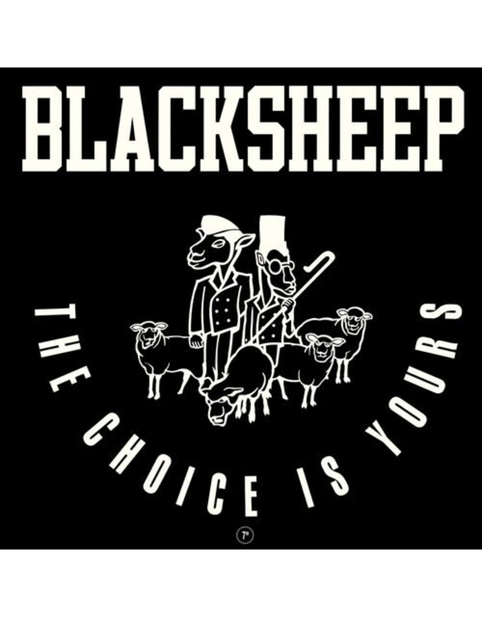 """New Vinyl Black Sheep - The Choice Is Yours 7"""""""