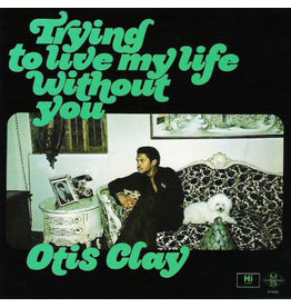 New Vinyl Otis Clay - Trying To Live My Life Without You LP