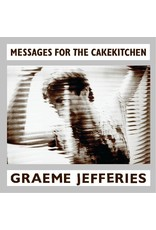 New Vinyl Graeme Jefferies - Messages For The Cakekitchen LP