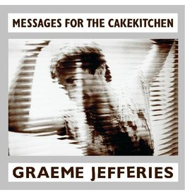 New Vinyl Graeme Jefferies - Messages For The Cakekitchen LP