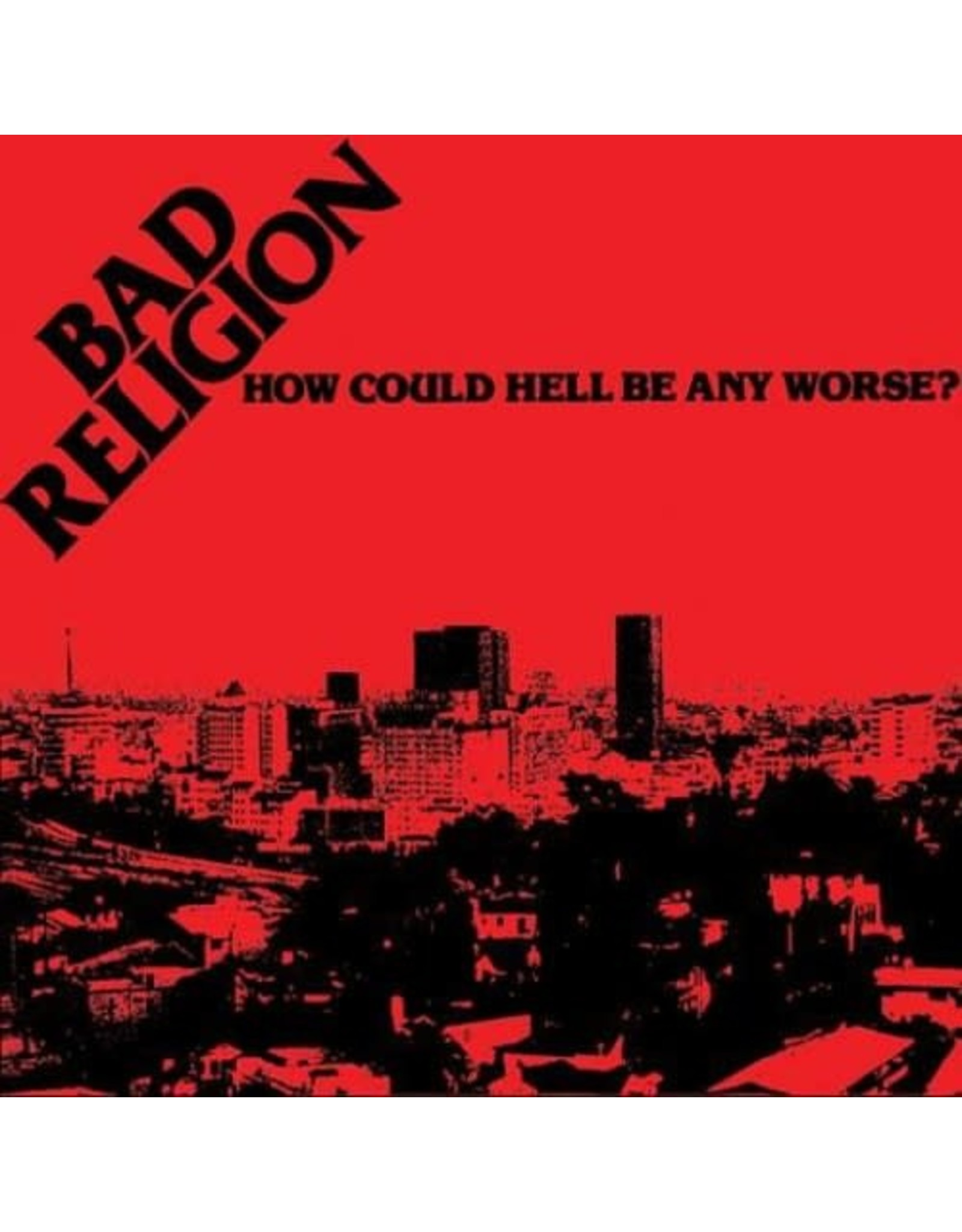 New Vinyl Bad Religion - How Could Hell Be Any Worse? LP