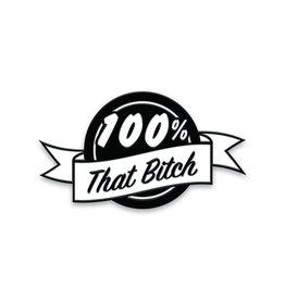 Enamel Pin 100% That Bitch Black Enamel Pin