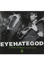 New Vinyl Eyehategod - 10 Years Of Abuse And Still Broke 2LP