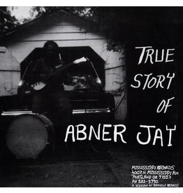New Vinyl Abner Jay - The True Story Of Abner Jay LP