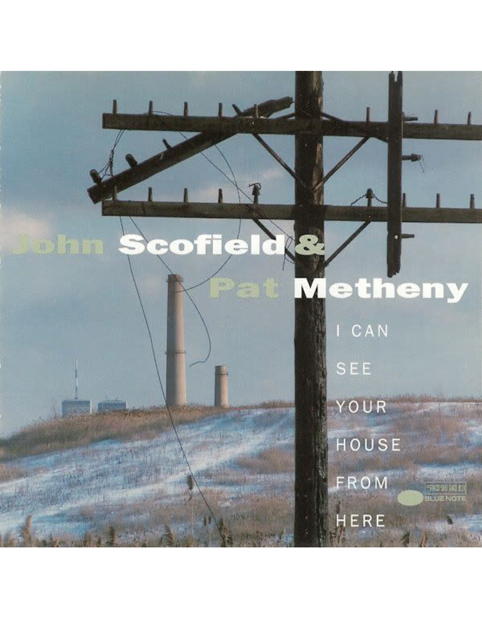 New Vinyl John Scofield & Pat Metheny - I Can See Your House From Here (Blue Note Tone Poet Series) 2LP