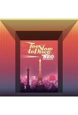 New Vinyl Various - Too Slow To Disco NEO: En France 2LP