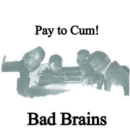 "New Vinyl Bad Brains - Pay To Cum 7"""