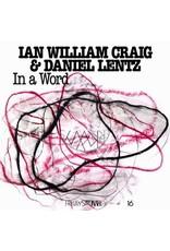 New Vinyl Ian William Craig & Daniel Lentz - In A Word LP