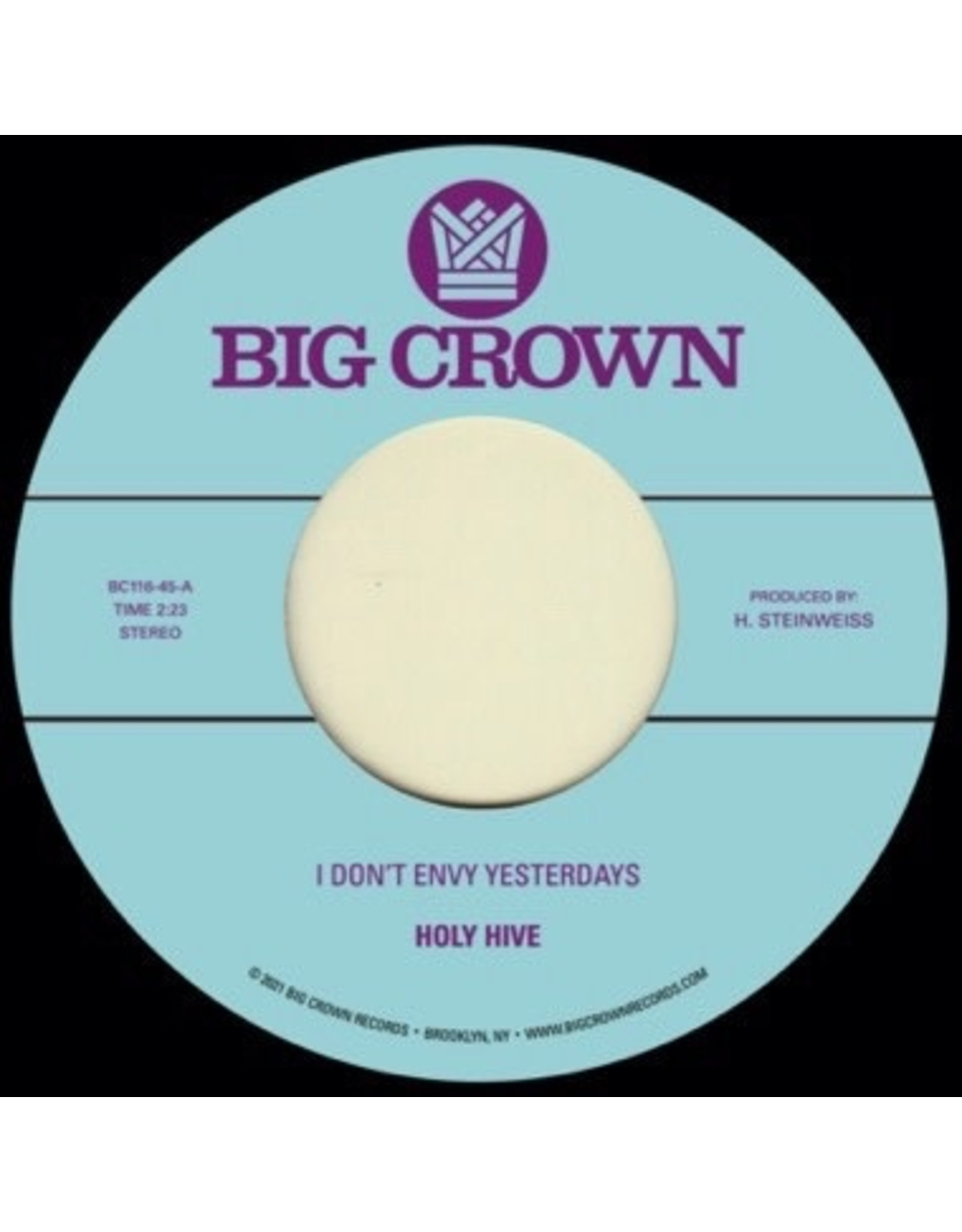 """New Vinyl Holy Hive - I Don't Envy Yesterdays b/w Color It Easy 7"""""""