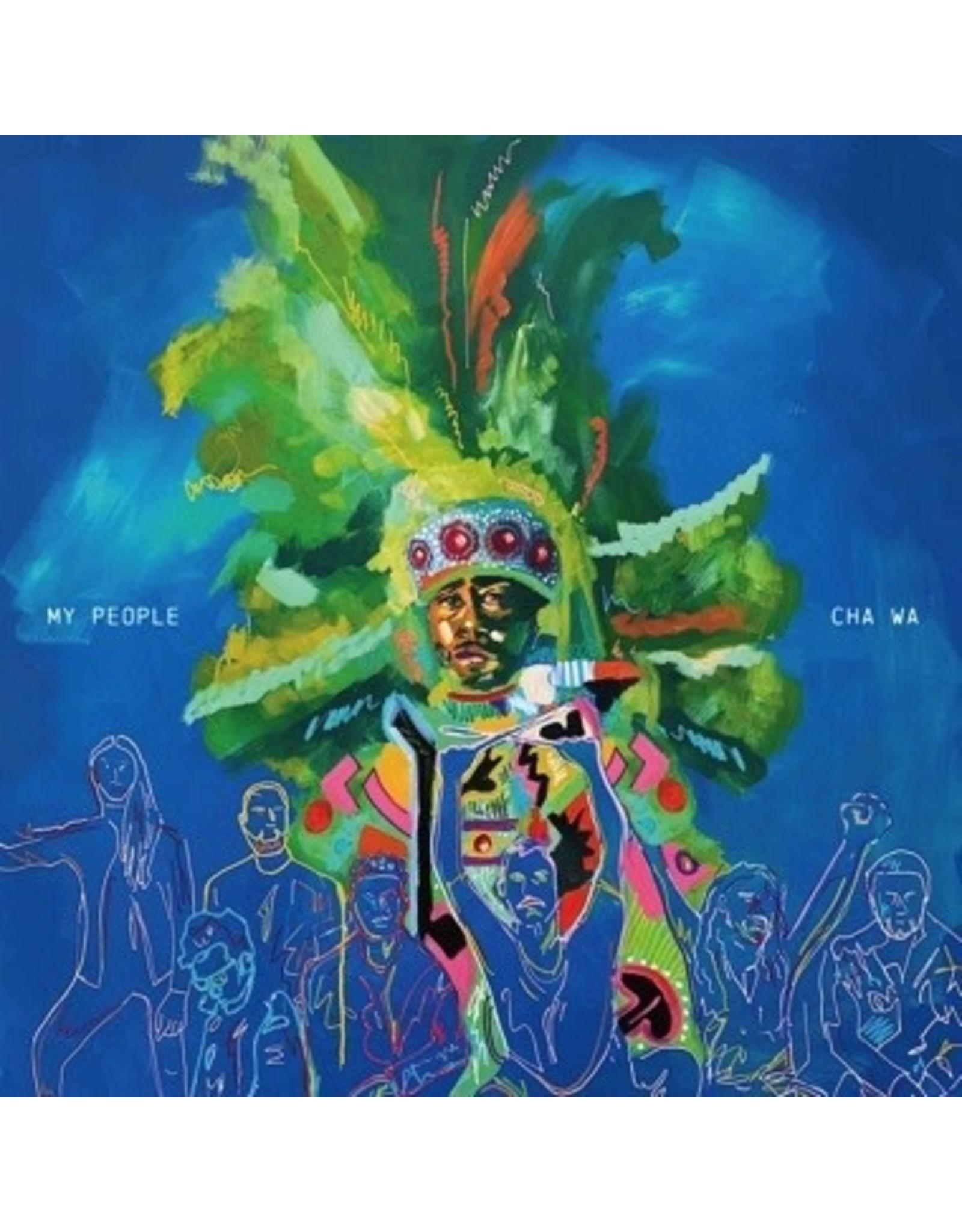 New Vinyl Cha Wa - My People (Mardi Gras Splatter) LP