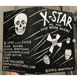 X-Star & The Super Weird Aliens
