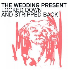 New Vinyl The Wedding Present - Locked Down And Stripped Back  LP