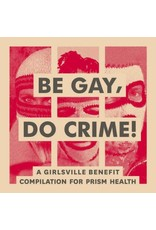 New Vinyl Various - Be Gay Do Crime LP