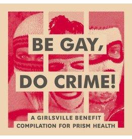 New Vinyl Various - Be Gay Do Crime LP