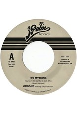 New Vinyl Orgone - It's My Thing: You Can't Tell Me Who To Sock It To (Sky Blue) 7""