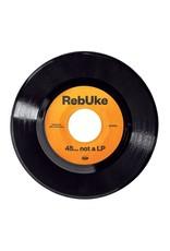 """New Vinyl RebUke - 45... Not A LP 7"""""""
