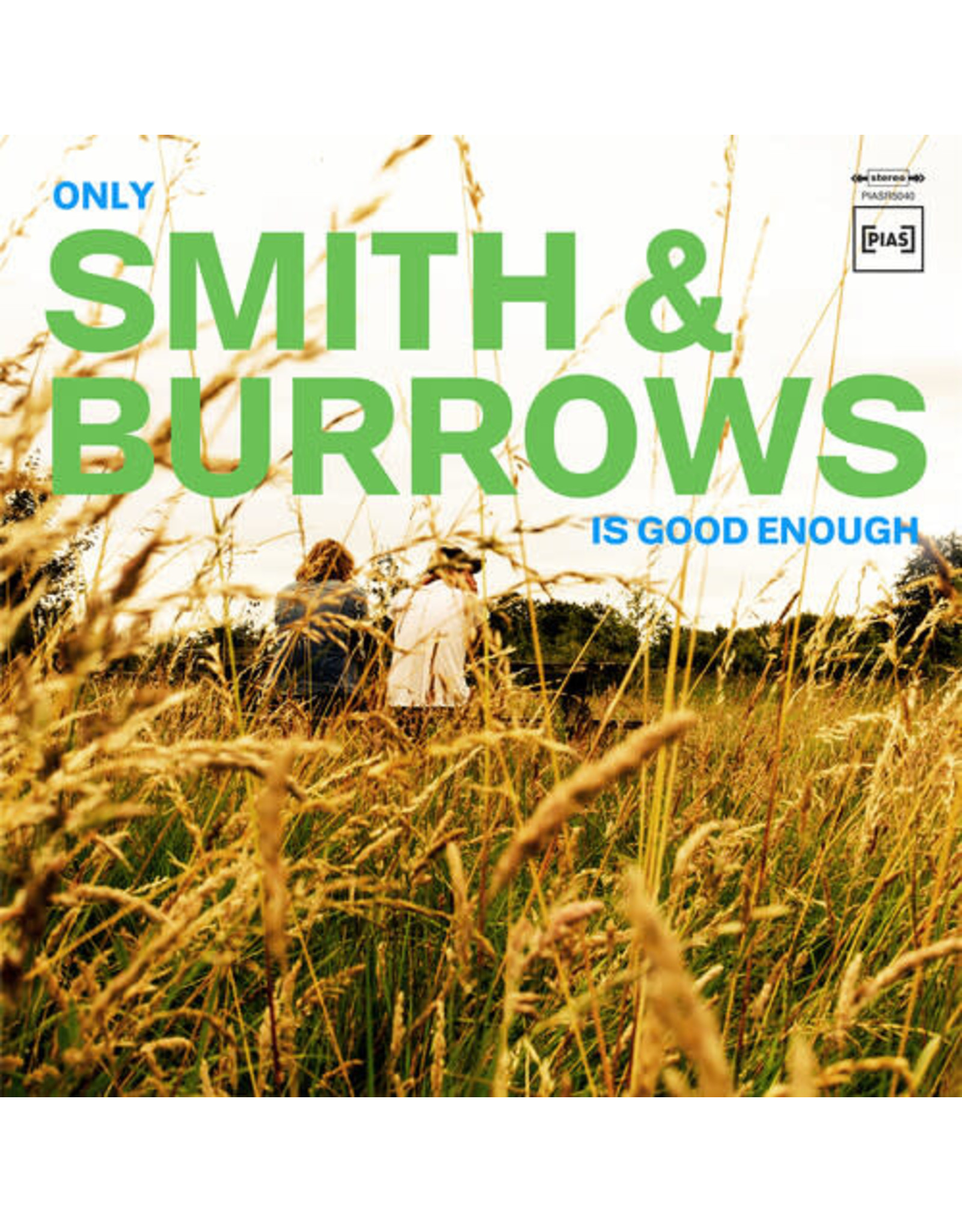 New Vinyl Smith & Burrows - Only Smith & Burrows Is Good Enough LP