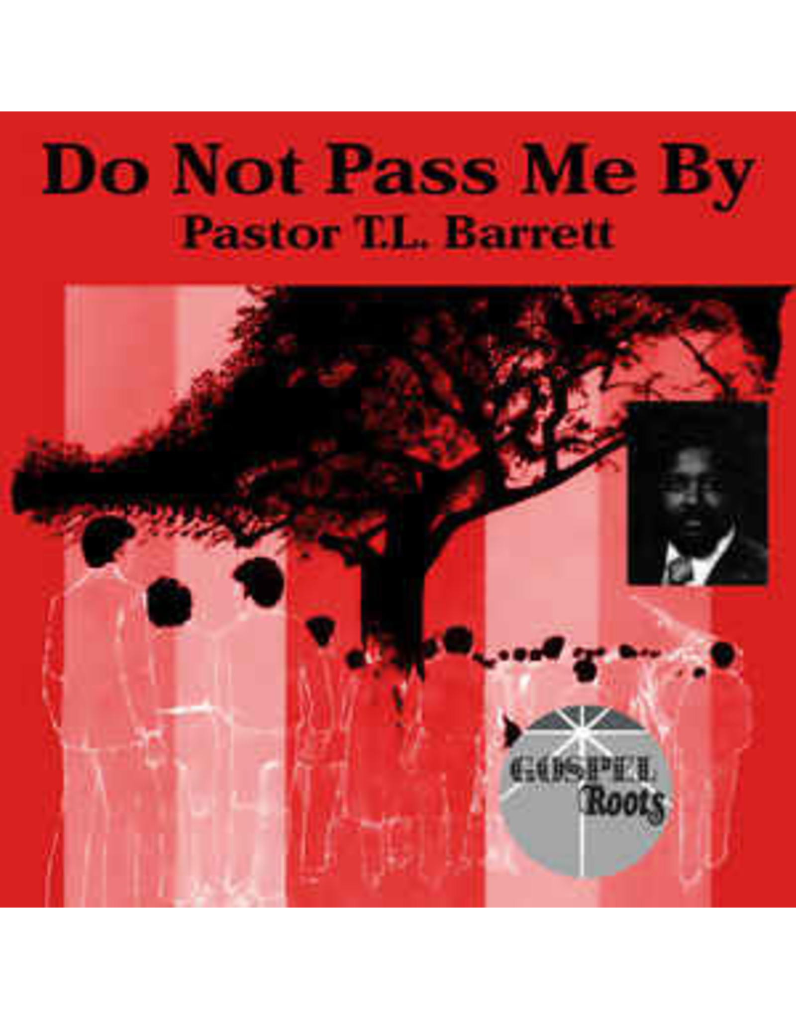 New Vinyl Pastor T.L. Barrett And The Youth For Christ Choir Sings! - Do Not Pass Me By LP