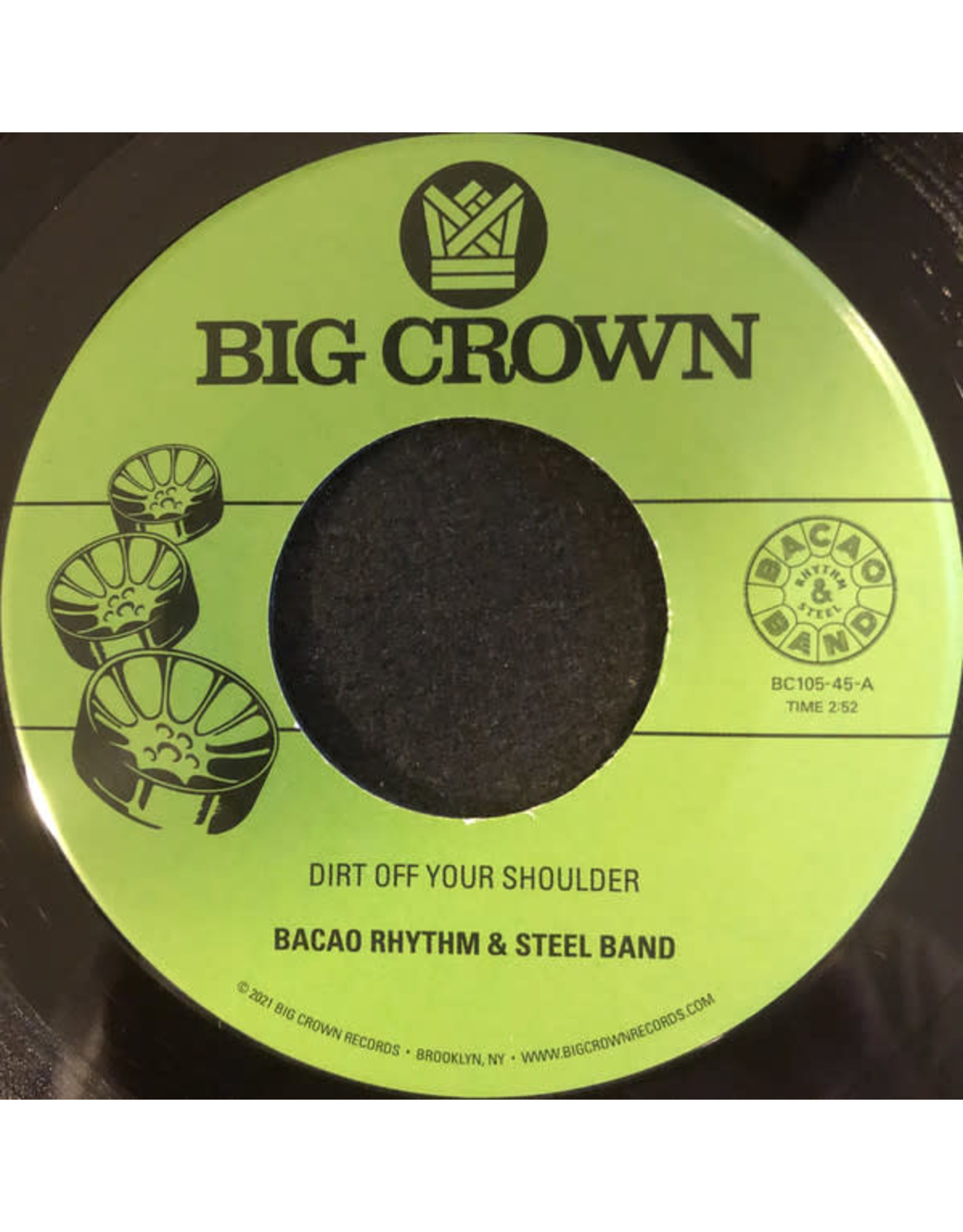 """New Vinyl Bacao Rhythm & Steel Band – Dirt Off Your Shoulder / I Need Somebody To Love Tonight 7"""""""