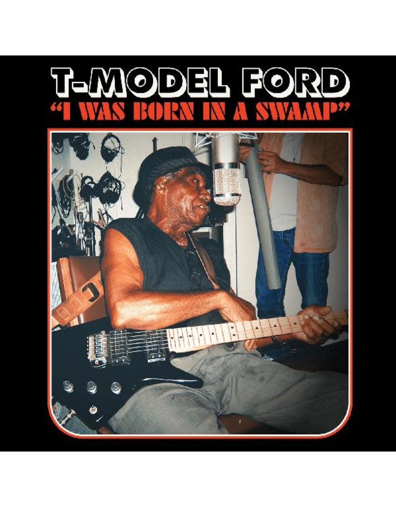 New Vinyl T-Model Ford - I Was Born In A Swamp (Colored) LP
