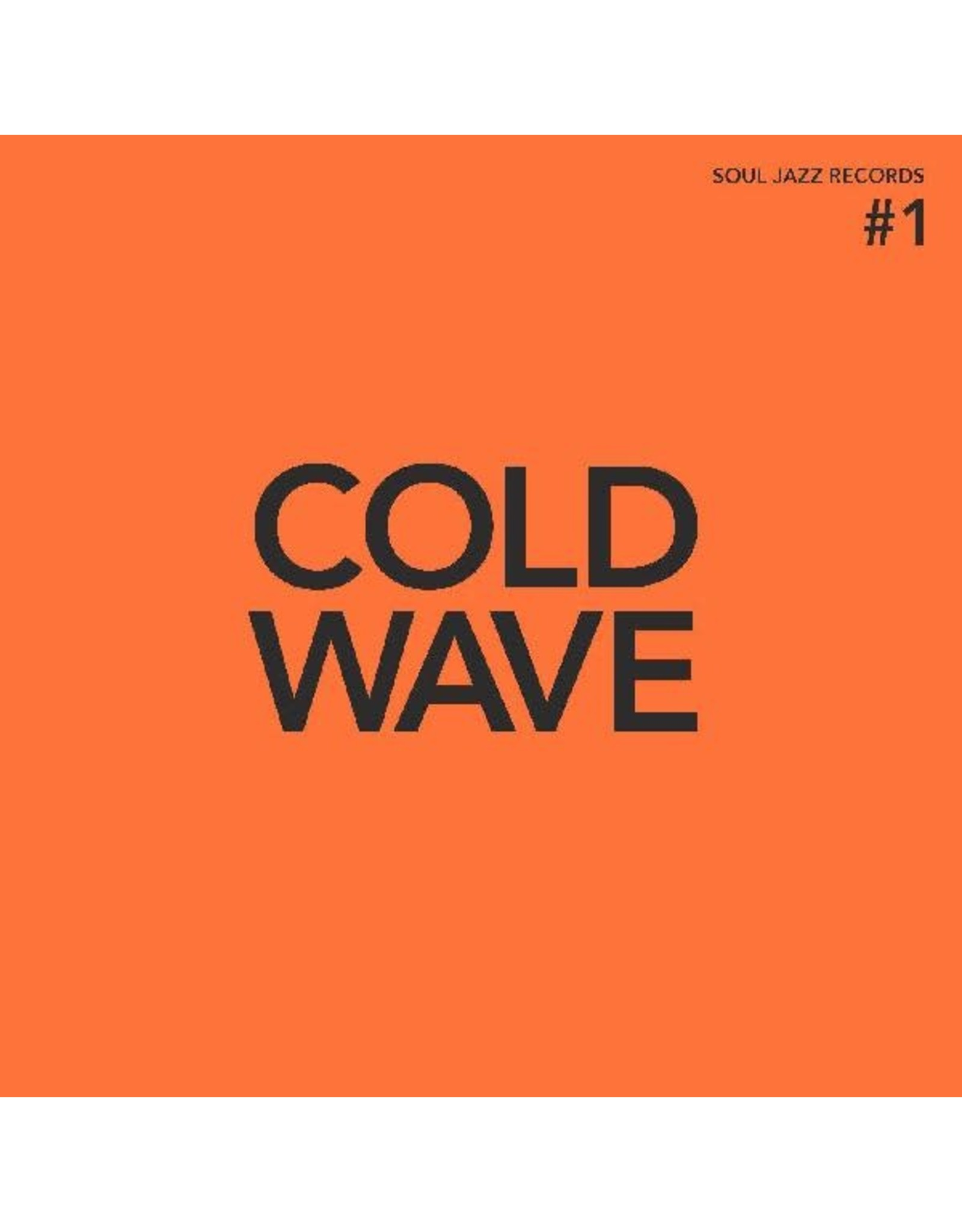 New Vinyl Various - Soul Jazz Records Presents: COLD WAVE #1 (Deluxe, Colored) 2LP
