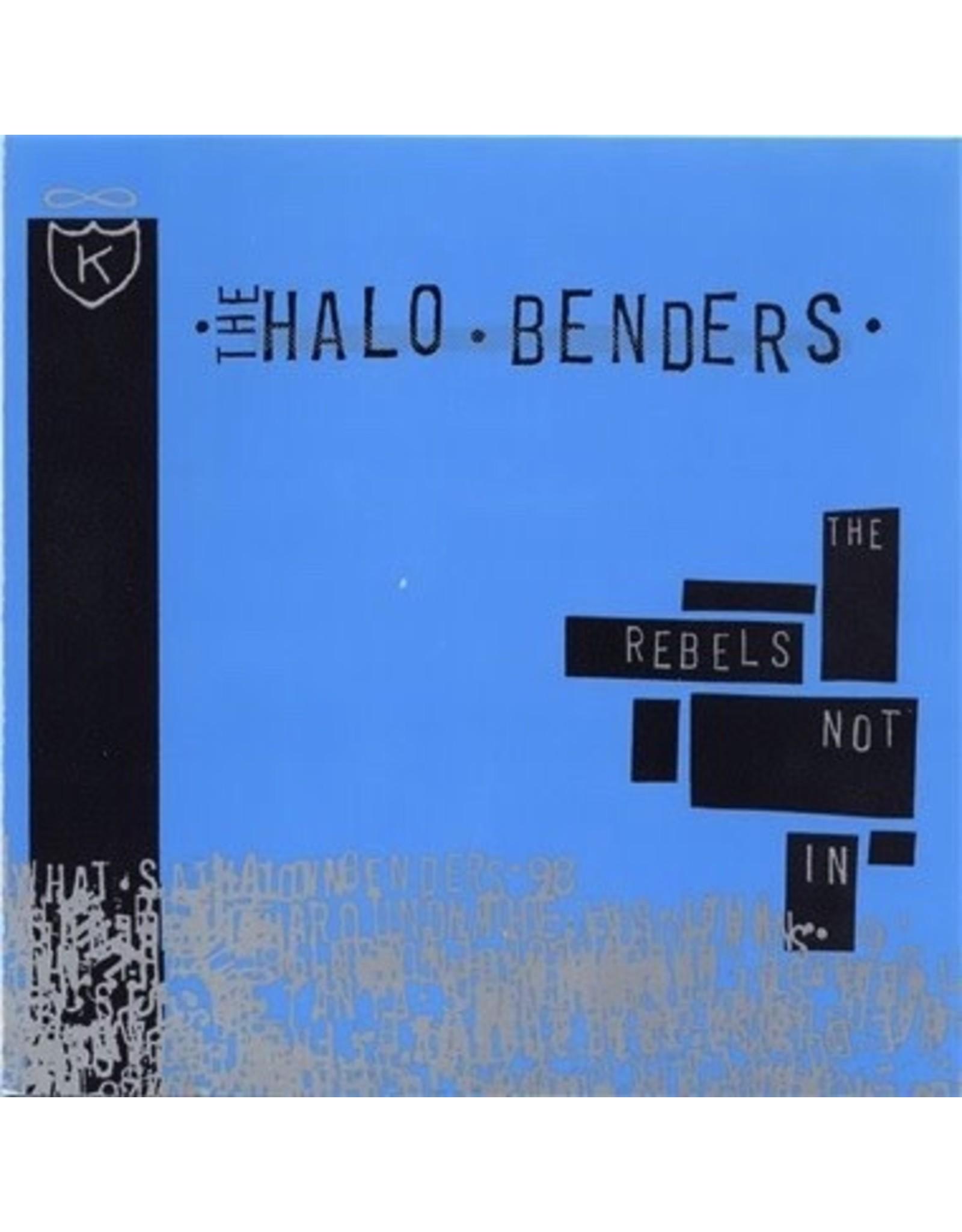 New Vinyl Halo Benders - The Rebels Not In LP