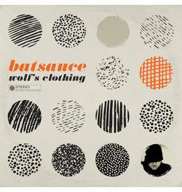 New Vinyl Batsauce - Wolf's Clothing (Colored) LP