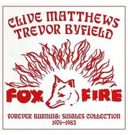 New Vinyl Clive Matthews / Trevor Byfield - Forever Burning: Singles Collection 1976-1983 LP