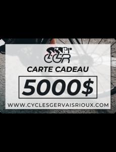Carte Cadeau 5000$