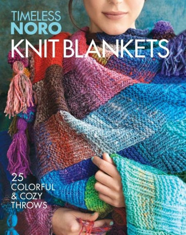 Noro Timeless Noro Knit Blankets: 25 Colorful & Cozy Throws