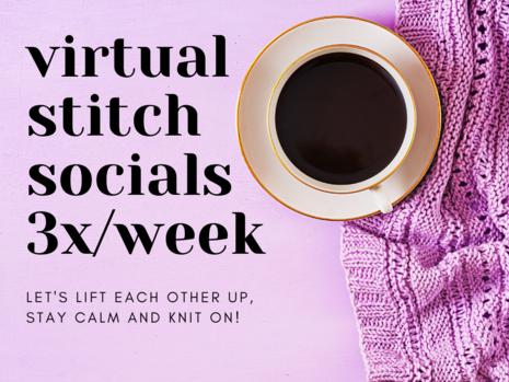 Virtual Stitch Socials 3x Per Week