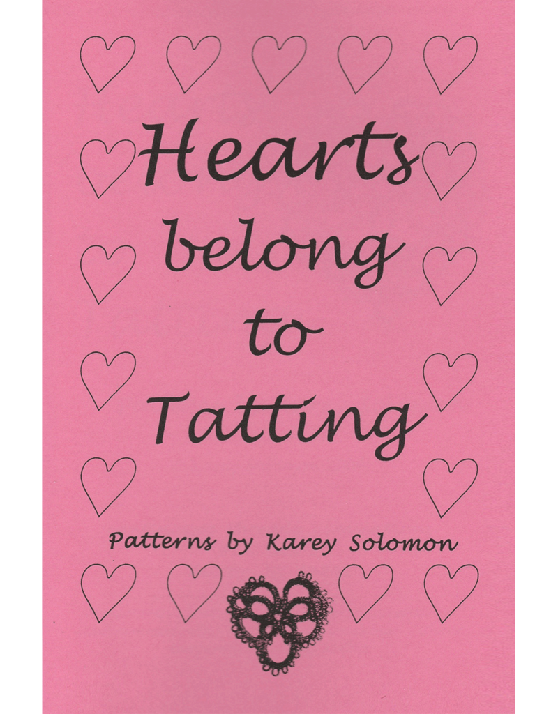 Karey Solomon Hearts Belong to Tatting by Karey Solomon