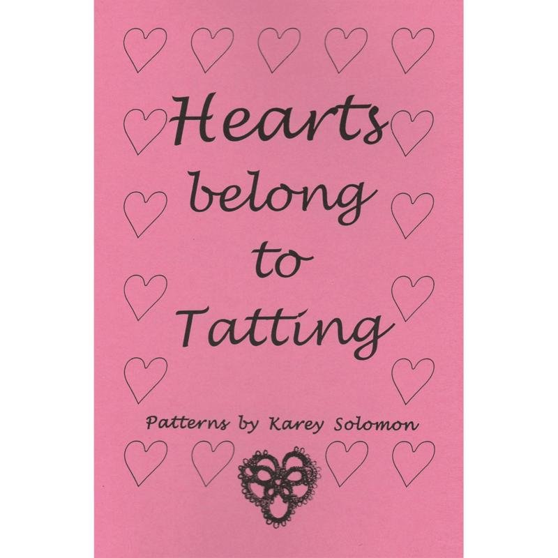Karey Solomon Hearts Belong to Tatting by Karey Solomon
