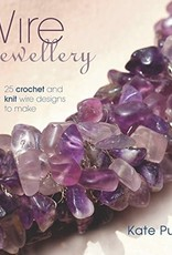 GMC Publications Wire Jewellery: 25 Crochet and Knit Wire Designs to Make