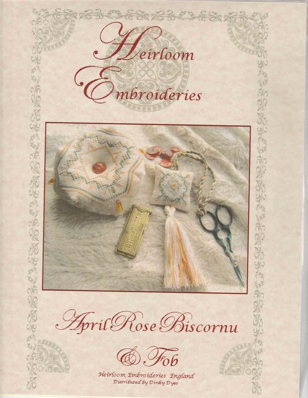 Heirloom Embroideries Heriloom Embroideries April Rose Biscornu & Fob