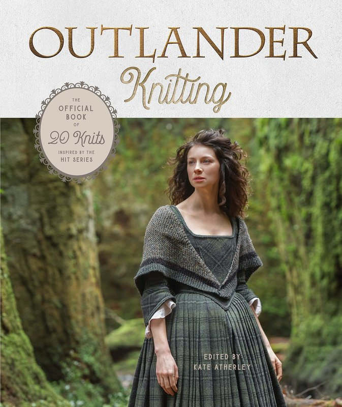 Clarkson Potter Outlander Knitting: The Official Book of 20 Knits Inspired by the Hit Series