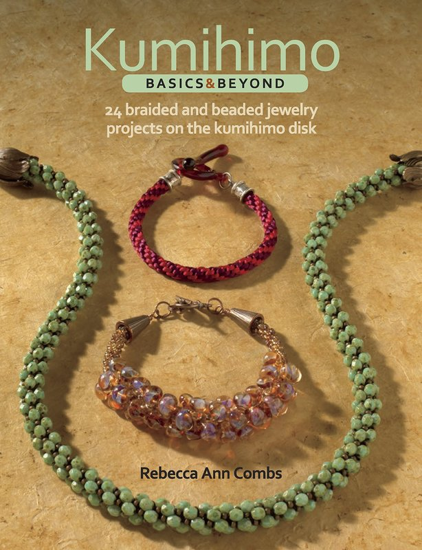 Kalmbach Books Kumihimo Basics & Beyond: 24 Braided and Beaded Jewelry Projects on the Kumihimo Disk, by Rebecca Ann Combs